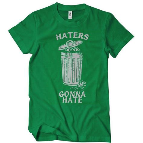 tees haters haters gonna t shirt oscar the grouch textual tees