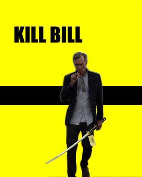 Kill Bill Meme - 20 of the best photoshoped bill nye memes smosh