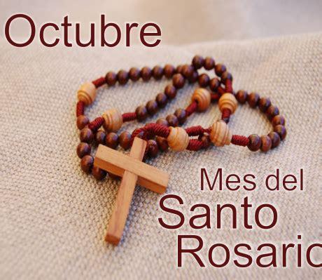 imagenes octubre mes del santo rosario maribel sansano octubre 2016
