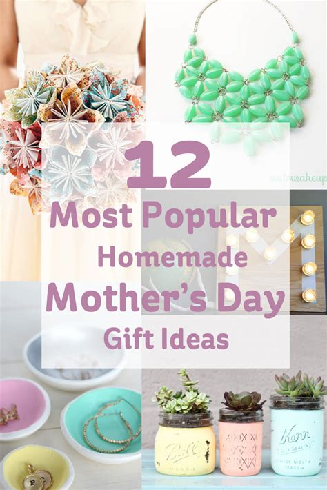 mother s day gift ideas 12 most popular homemade mother s day gift ideas