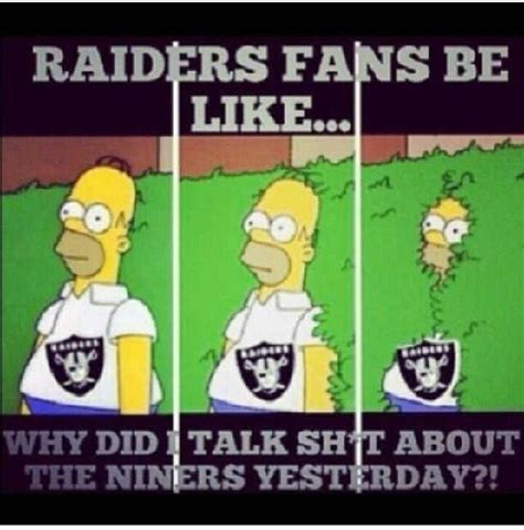 49ers Suck Memes - raiders suck go 49ers sports pinterest raiders