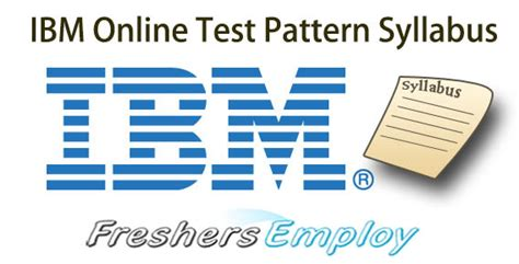 pattern test online ibm online test pattern syllabus and selection process