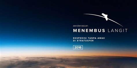 Lu Sorot Ke Langit pesawat tanpa awak buatan indonesia akan menembus langit