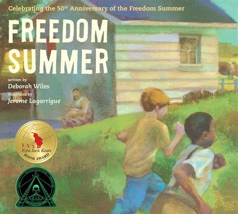 summer of the books freedom summer book by deborah wiles jerome lagarrigue