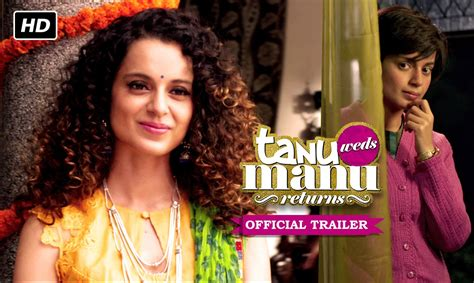 download film operation wedding youtube tanu weds manu returns official trailer kangana ranaut