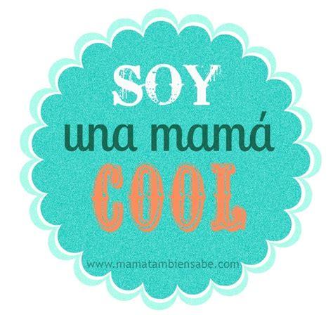 soy una mam spanish soy una orgullosa mam 225 cool 191 y t 250 l 180 armoire de la petite pa pin
