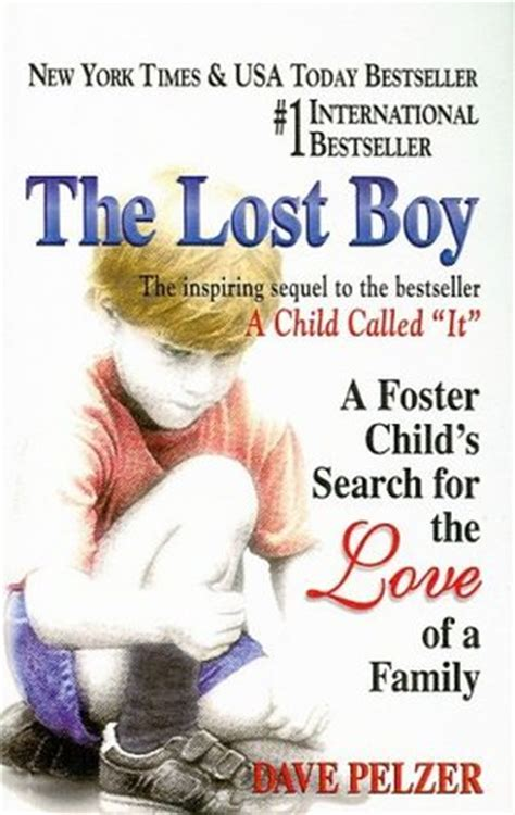 Fostering Your Child To Be A Great Leader In Crisis the lost boy dave pelzer 2 by dave pelzer reviews discussion bookclubs lists