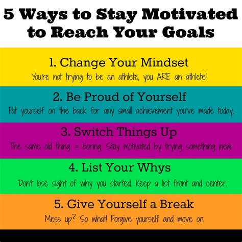 how to your to stay with you 5 tips to stay motivated to reach your goals