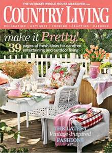 Country Living Subscription by Country Living Magazine Subscription Only 5 99 A Year