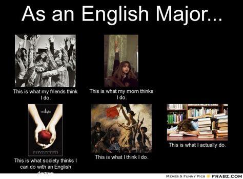 English Major Meme - welcome to memespp com