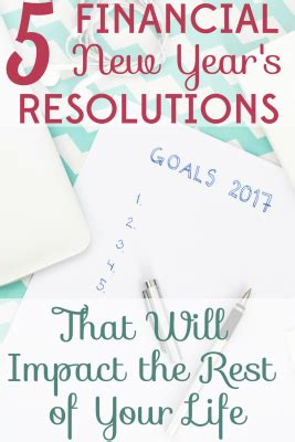 5 financial new year s resolutions that will impact the