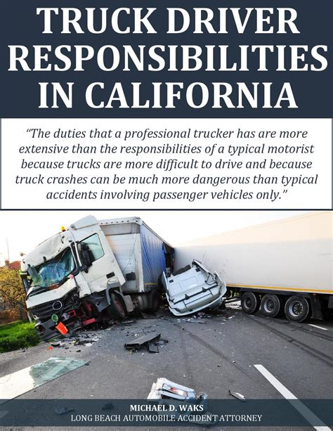 truck driver responsibilities in california by office of michael d waks issuu