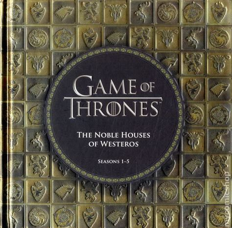 noble houses of westeros game of thrones the noble houses of westeros hc 2015 running press seasons 1 5 comic