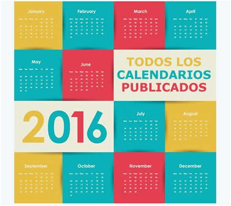 Todos Los Calendarios Todos Los Calendarios 2016 Publicados Recursos Gratis En
