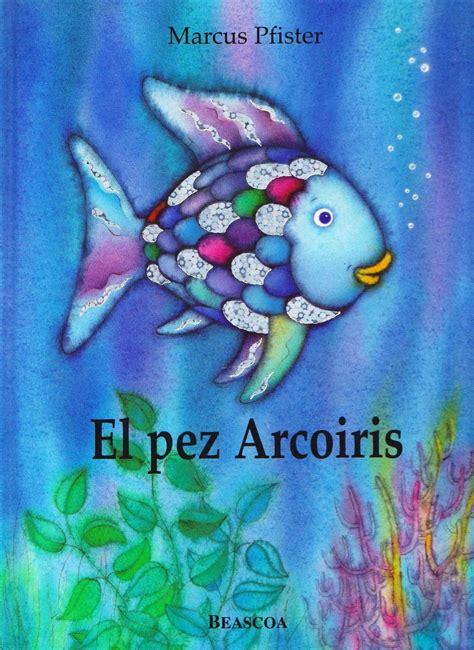 libro el pez arcoiris la magia de mirar cuento el pez arcoiris