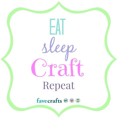 sayings for crafts craft quotes quotesgram