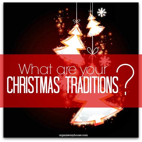 what are your christmas traditions