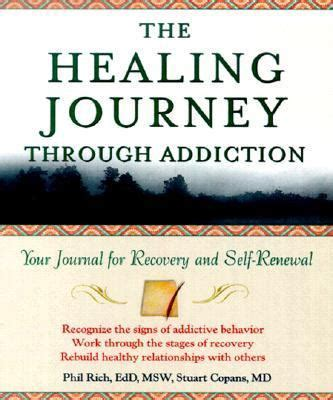 the journey a roadmap for self healing after narcissistic abuse books healing journey through addiction your journal for