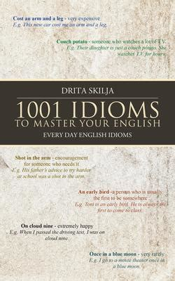 0007464673 work on your idioms master 1001 idioms to master your english every day english