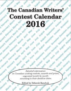 Essay Contests 2016 Canada by Brown Fox The 2016 Canadian Writers Contest Calendar Now Available
