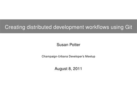 git distributed workflow distributed developer workflows using git