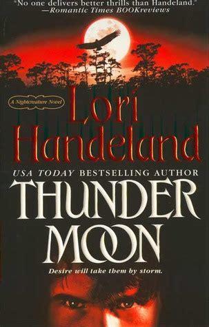 thunder books thunder moon nightcreature 8 by lori handeland