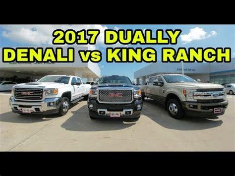 2017 gmc denali vs 2017 f350 king ranch! plus 2018 gmc