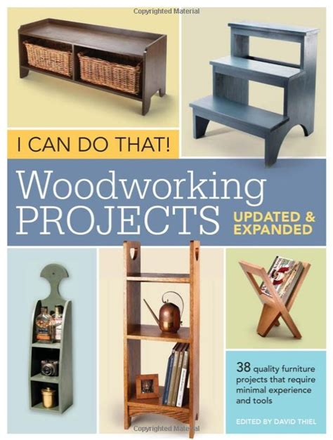 woodworking projects book woodworking help tools plans and more