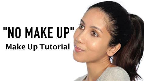 tutorial make up blogger indonesia quot no make up quot make up look tutorial indonesia