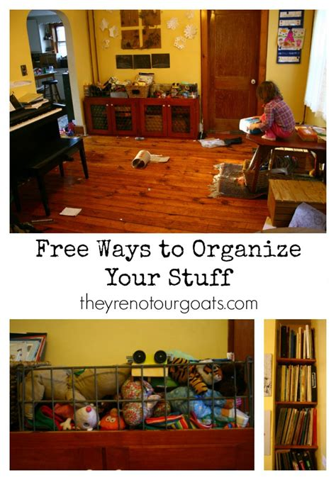 ways to organize your house free ways to organize your stuff they re not our goats