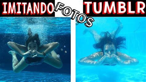 imagenes tumblr en la piscina imitando fotos tumblr na piscina 2 muita divers 227 o youtube