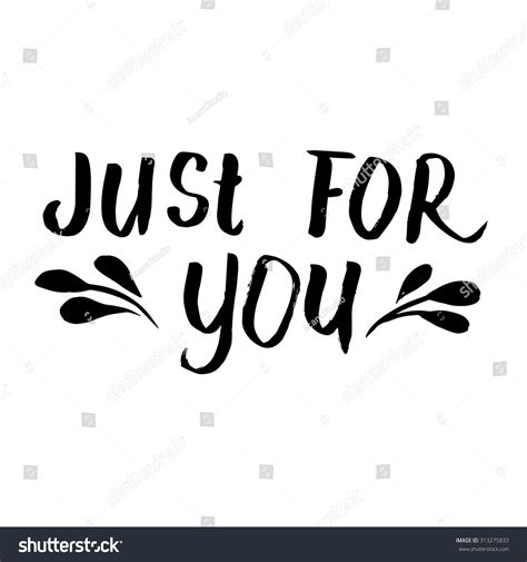 Just For by Just You Ink Lettering Modern Stock Vector 313275833