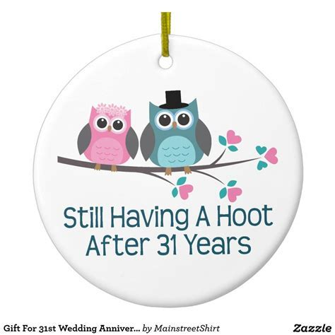 Gift For 31st Wedding Anniversary Hoot Christmas Ornament