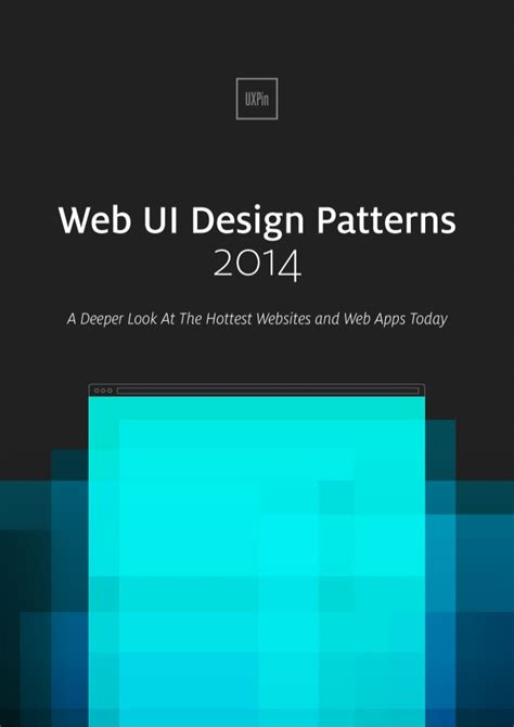 ui layout patterns uxpin web ui design patterns 2014