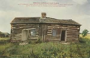 Abraham Lincolns Cabin by Abraham Lincoln Stuff From Room 311 373r S Web Log