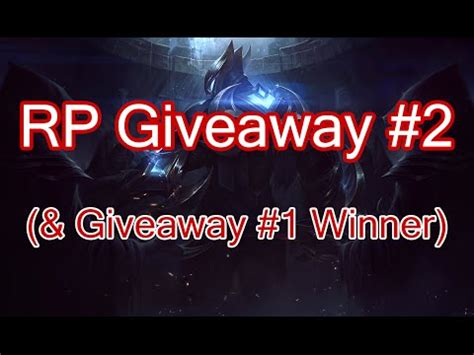 Lol Rp Giveaway - closed rp giveaway 2 league of legends youtube