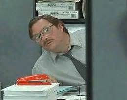 Office Space Milton Quotes Office Space Milton Waddams Quotes Quotesgram