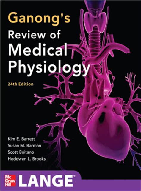 Review Anatomi Klinik Jilid 2 ganong physiology 24th edition pdf free ganong