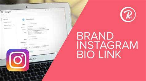 bio instagram link how to edit and brand your instagram bio link tutorial