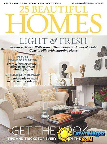 beautiful home design magazines 25 beautiful homes june 2016 187 download pdf magazines