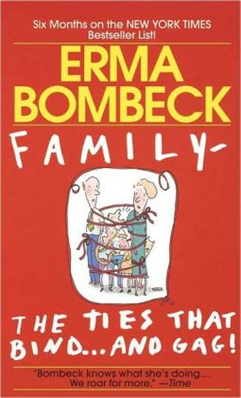 the third eye the tie that binds books family the ties that bind and by erma bombeck