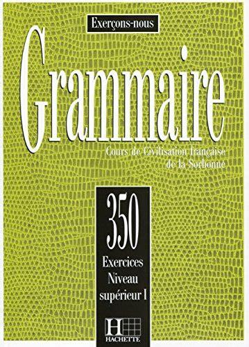 libro exercons nous 350 exercices de read pdf 350 exercices grammaire niveau sup 233 rieur 1 livre de l 201 l 232 ve exercons nous online