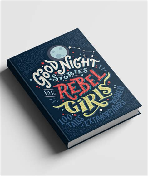 1449494919 good night stories for rebel goodnight stories for rebel girls the must have feminist
