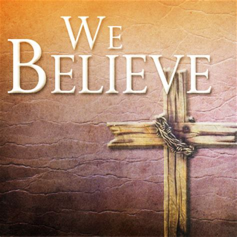 We Believe In we believe sermon series northridge church