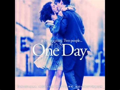 one day film ost we had today rachel portman one day ost youtube