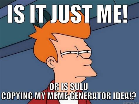 Copy Cat Meme - sulu the copy cat quickmeme