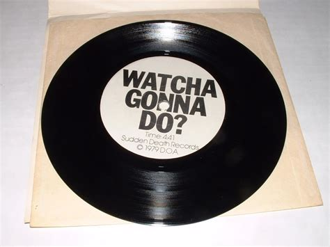 Sudden Records D O A World War 3 Watcha Gonna Do 7 Quot 1979 Sudden Records Tack In Each