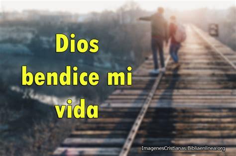 imagenes de dios bendice mi hogar im 225 genes de dios bendice mi vida imagenes cristianas