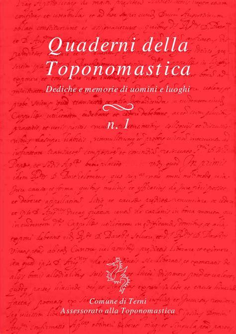 ufficio toponomastica quaderni della toponomastica 1 by comune di terni issuu