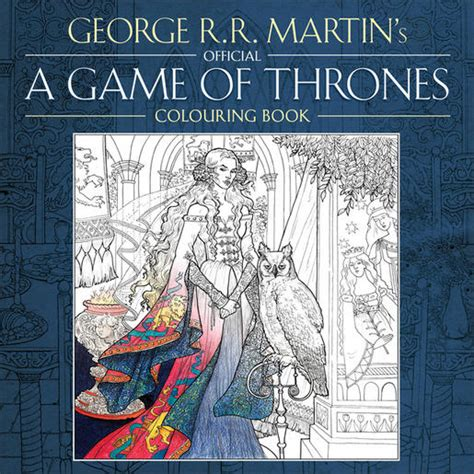 bantam books of thrones coloring book a of thrones colouring book by george r r martin